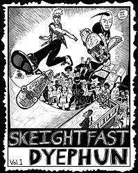 Skeightfast Dyephun comic book cover volume 1