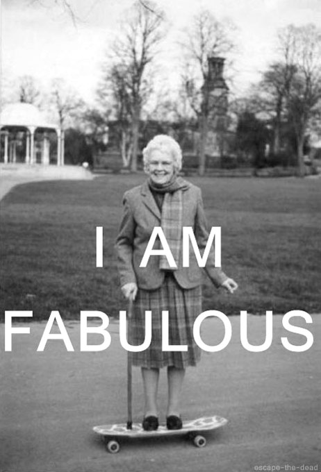 Age Well, skate hard, be fabulous
